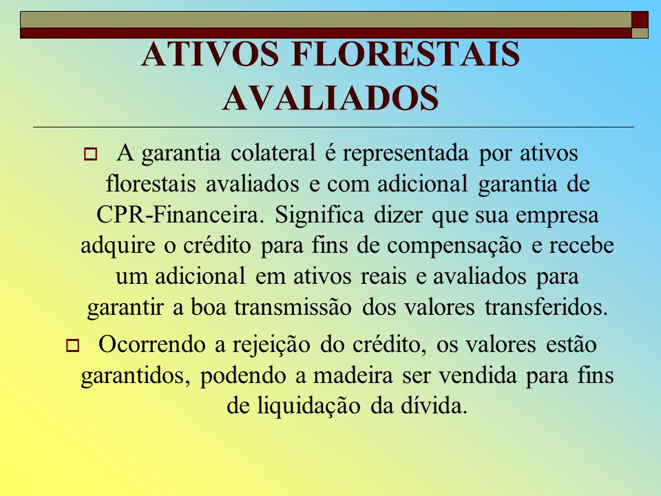 ATIVOS FLORESTAIS AVALIADOS