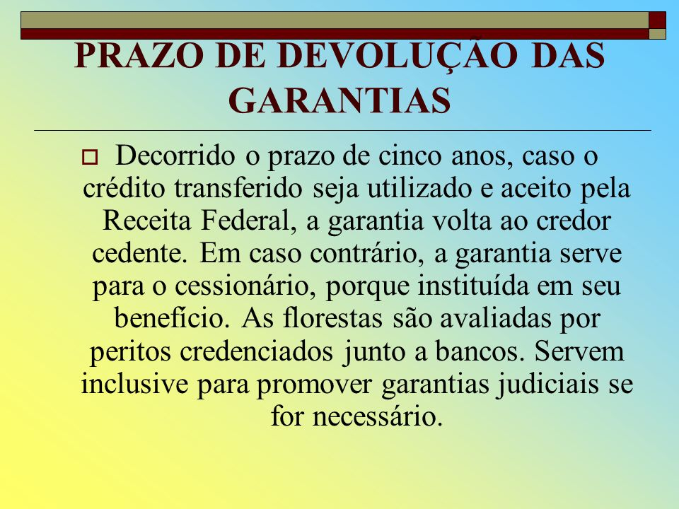 PRAZO DE DEVOLUÇÃO DAS GARANTIAS