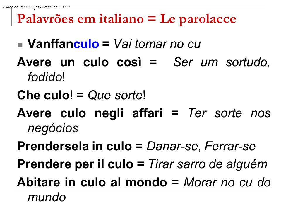Palavrões em italiano = Le parolacce