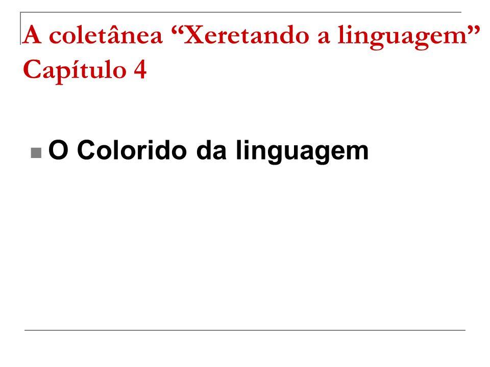 A coletânea Xeretando a linguagem Capítulo 4