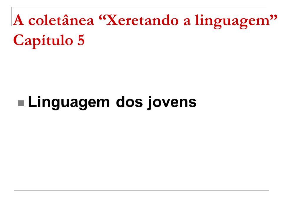 A coletânea Xeretando a linguagem Capítulo 5