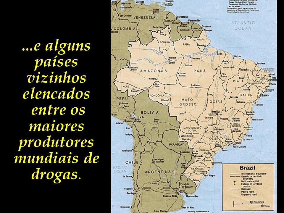 ...e alguns países vizinhos elencados