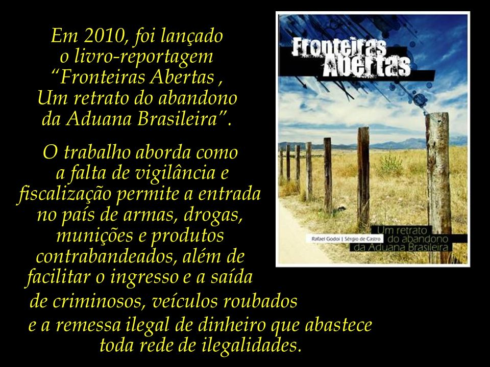o livro-reportagem Fronteiras Abertas ,