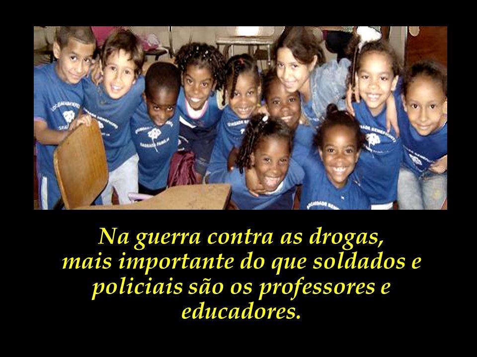 Na guerra contra as drogas,