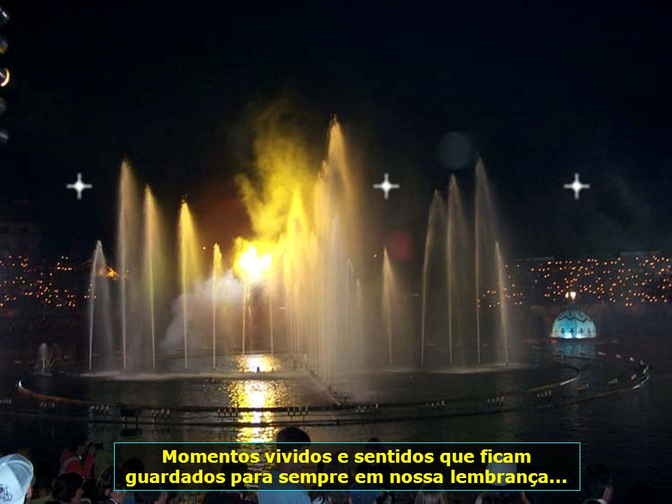 Momentos vividos e sentidos que ficam guardados para sempre em nossa lembrança...