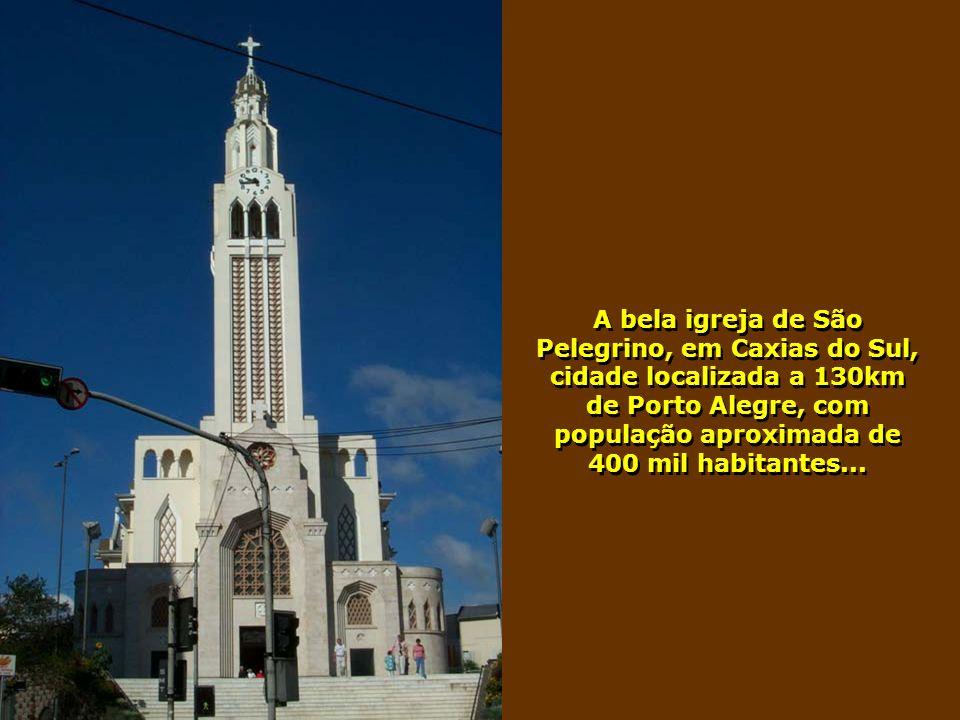 Pelegrino, em Caxias do Sul, cidade localizada a 130km