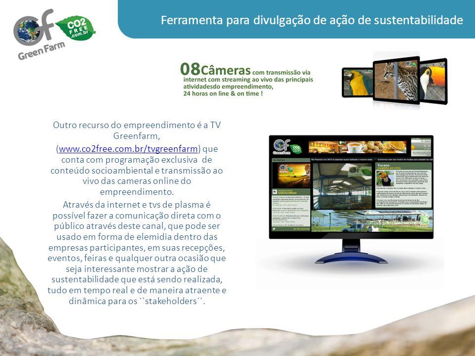 Outro recurso do empreendimento é a TV Greenfarm,
