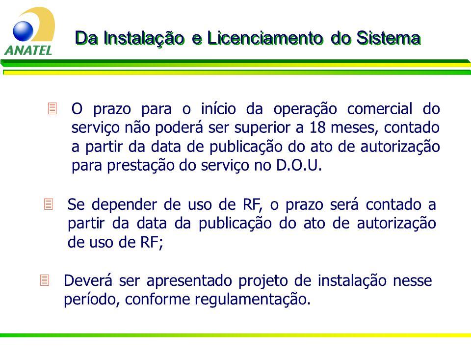 Da Instalação e Licenciamento do Sistema