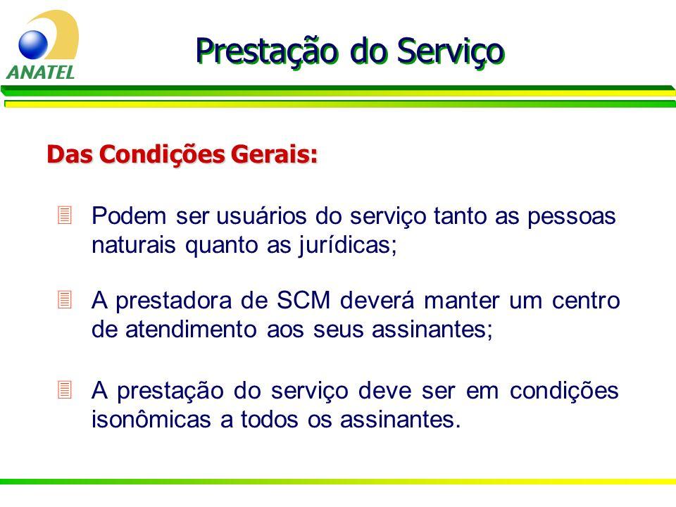 Prestação do Serviço Das Condições Gerais:
