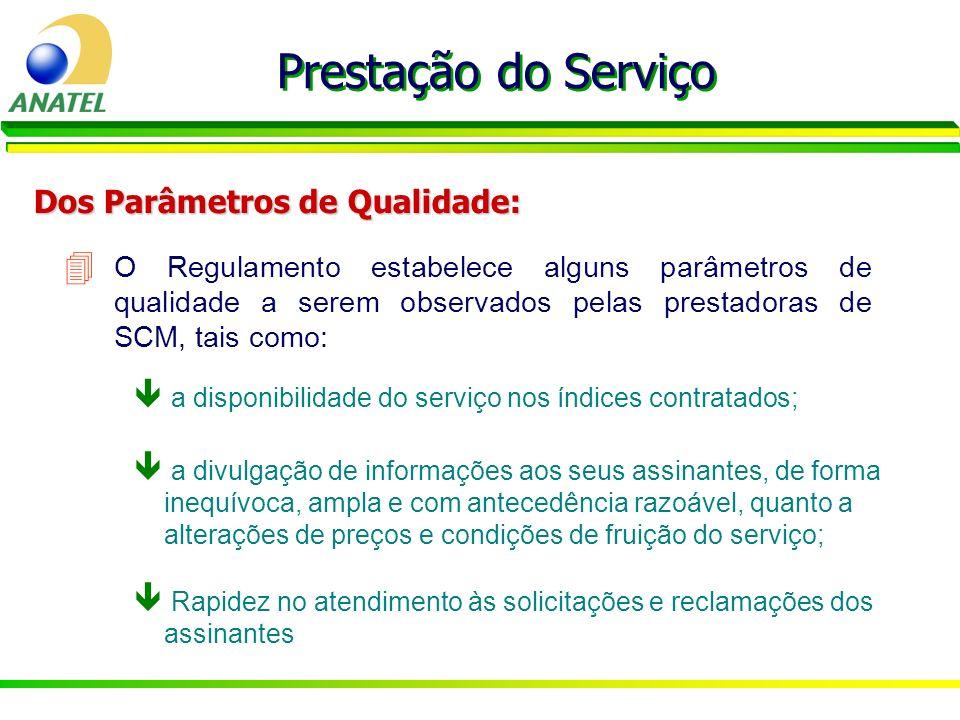 Prestação do Serviço Dos Parâmetros de Qualidade: