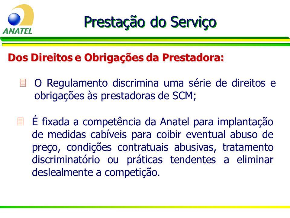 Prestação do Serviço Dos Direitos e Obrigações da Prestadora: