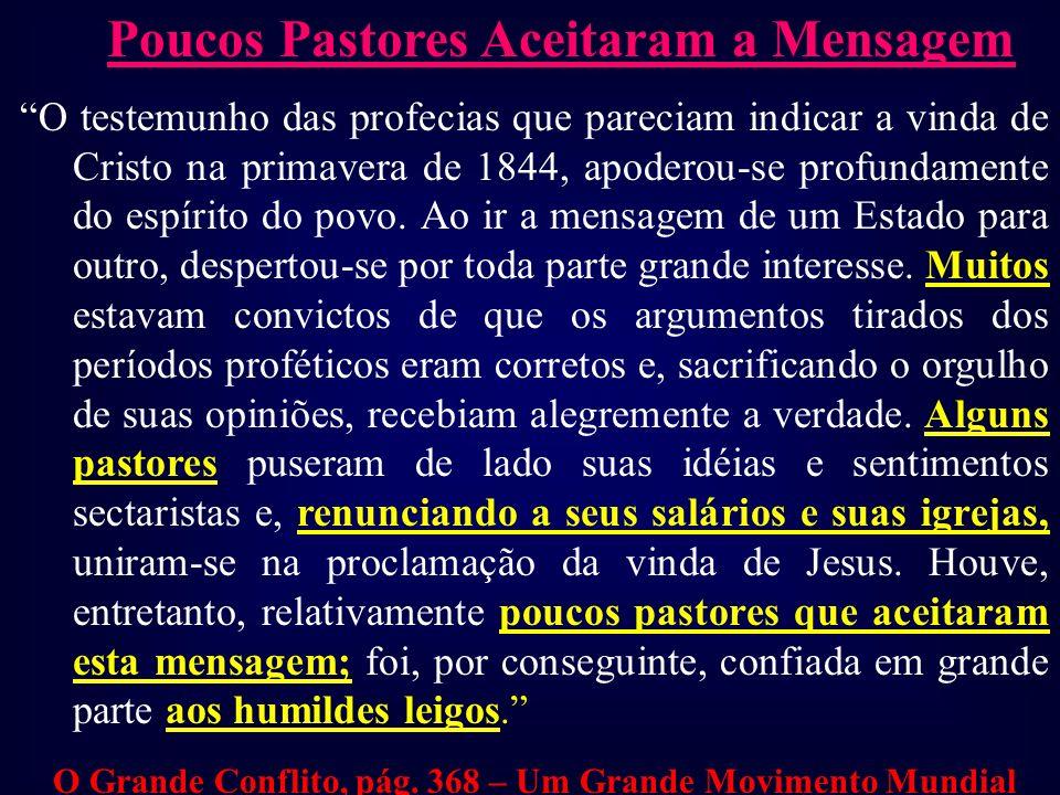 Poucos Pastores Aceitaram a Mensagem