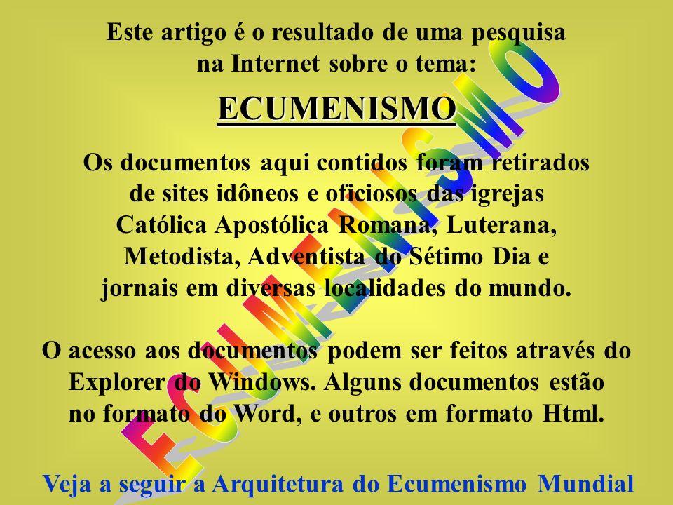 ECUMENISMO E C U M E N I S M O