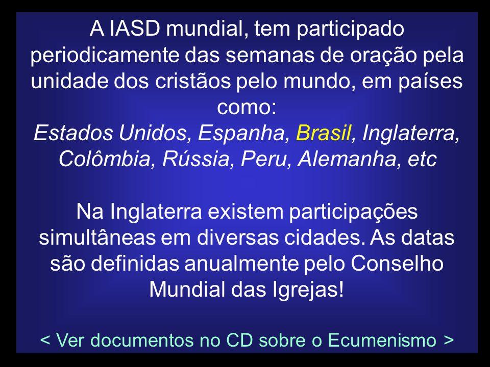 < Ver documentos no CD sobre o Ecumenismo >
