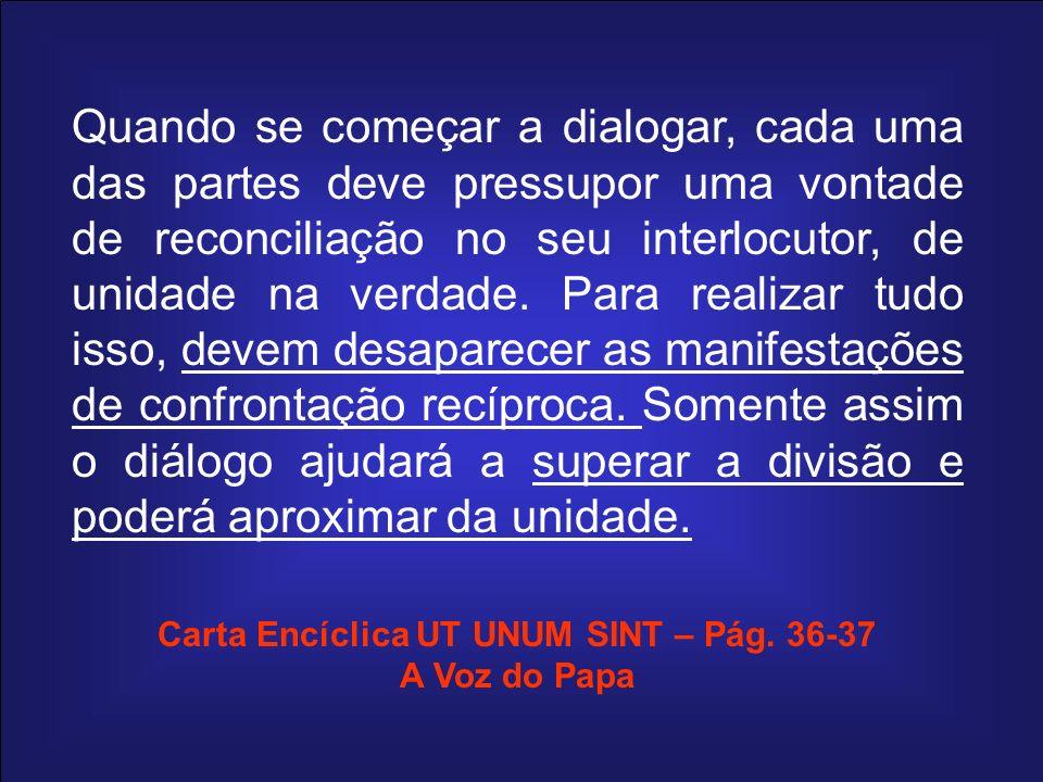 Carta Encíclica UT UNUM SINT – Pág. 36-37