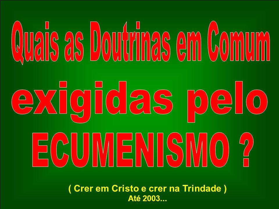 ( Crer em Cristo e crer na Trindade )