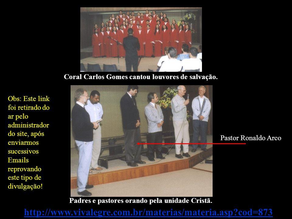 Coral Carlos Gomes cantou louvores de salvação.