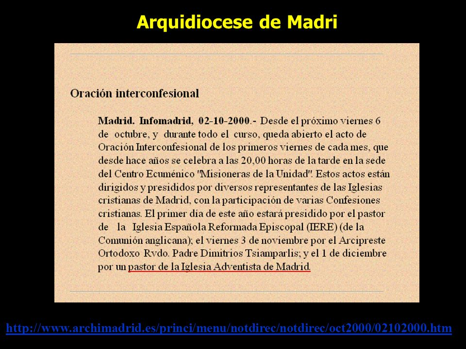 Arquidiocese de Madri http://www.archimadrid.es/princi/menu/notdirec/notdirec/oct2000/02102000.htm