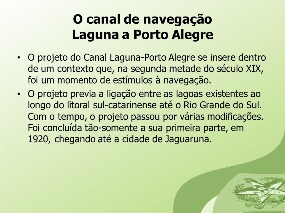 O canal de navegação Laguna a Porto Alegre
