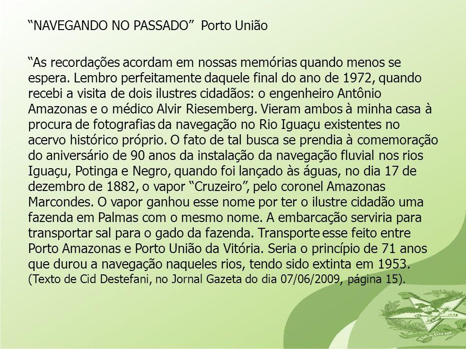 NAVEGANDO NO PASSADO Porto União