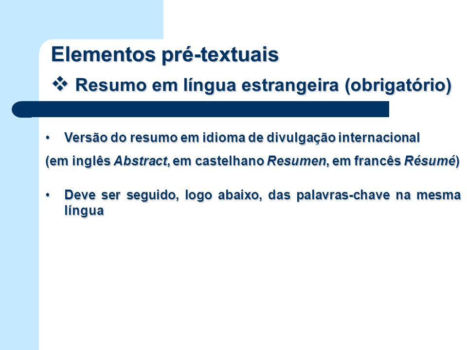 Elementos pré-textuais Resumo em língua estrangeira (obrigatório)