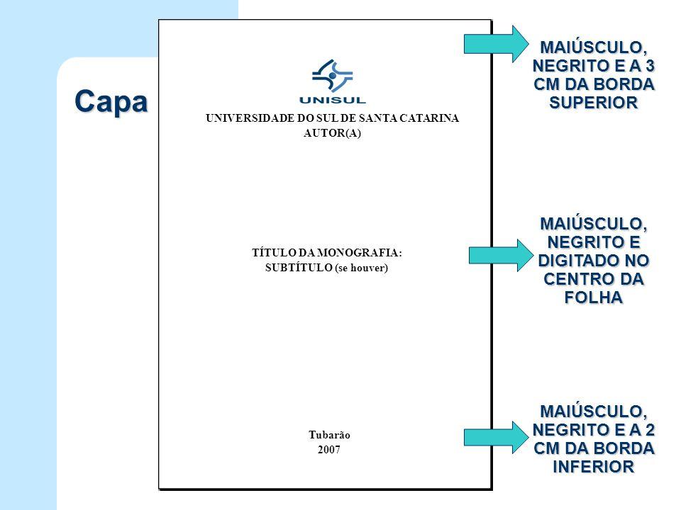 Capa MAIÚSCULO, NEGRITO E A 3 CM DA BORDA SUPERIOR