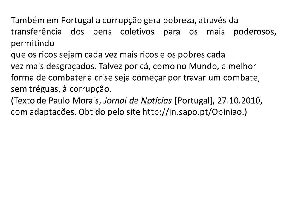 Também em Portugal a corrupção gera pobreza, através da