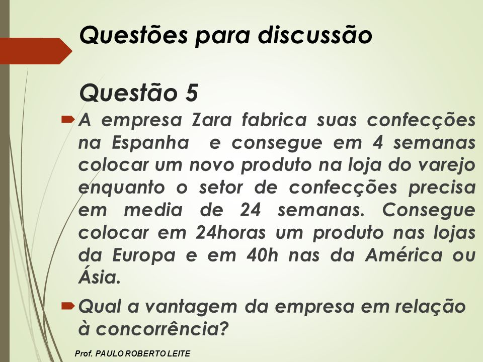 Questões para discussão Questão 5