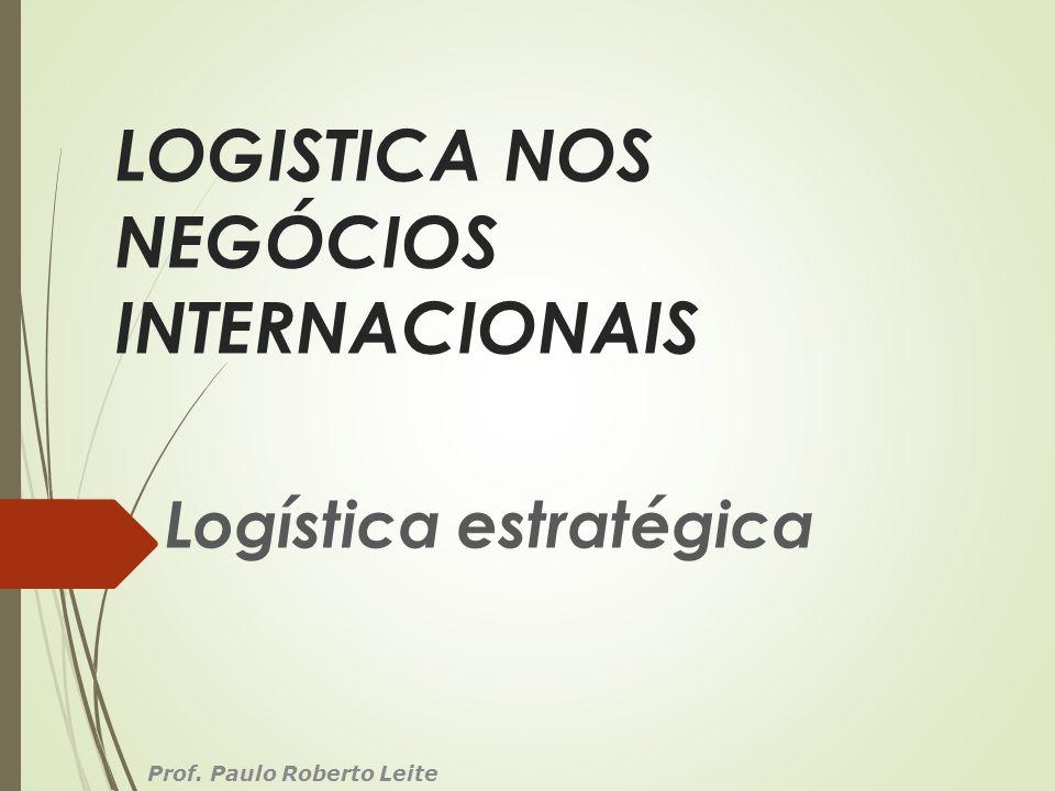 LOGISTICA NOS NEGÓCIOS INTERNACIONAIS