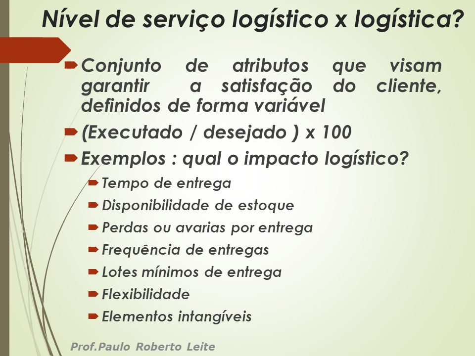 Nível de serviço logístico x logística