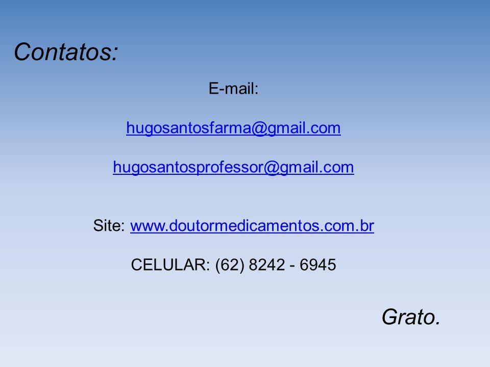 Site: www.doutormedicamentos.com.br