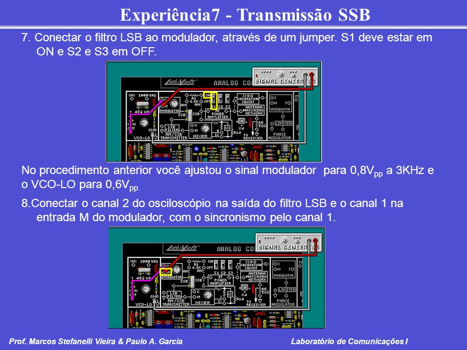 7. Conectar o filtro LSB ao modulador, através de um jumper