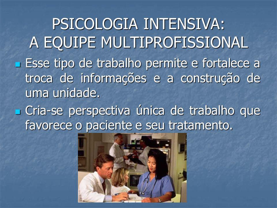PSICOLOGIA INTENSIVA: A EQUIPE MULTIPROFISSIONAL