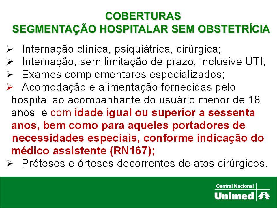 COBERTURAS SEGMENTAÇÃO HOSPITALAR SEM OBSTETRÍCIA