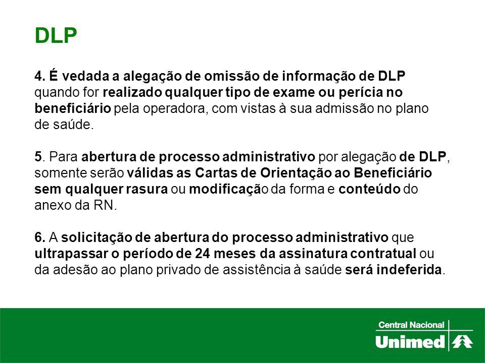 DLP 4. É vedada a alegação de omissão de informação de DLP