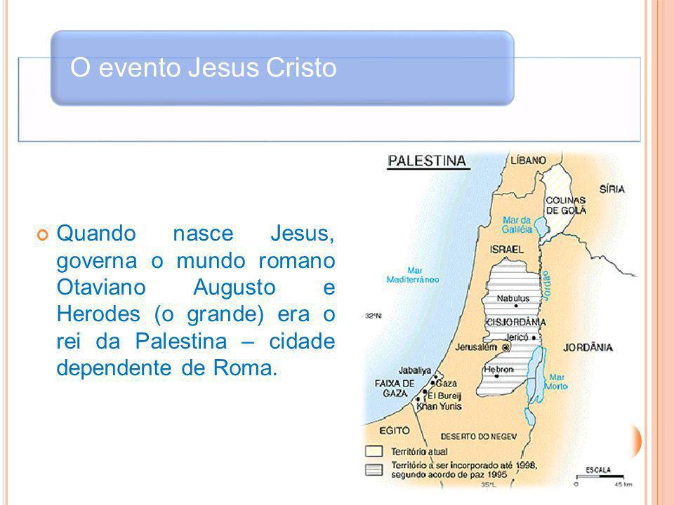 O evento Jesus Cristo