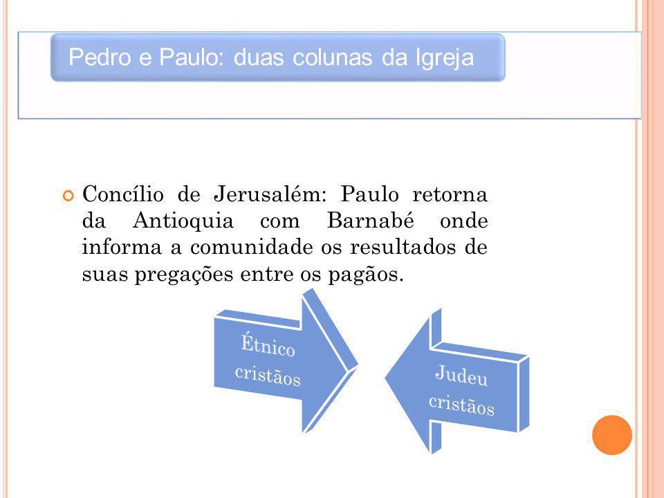 Pedro e Paulo: duas colunas da Igreja