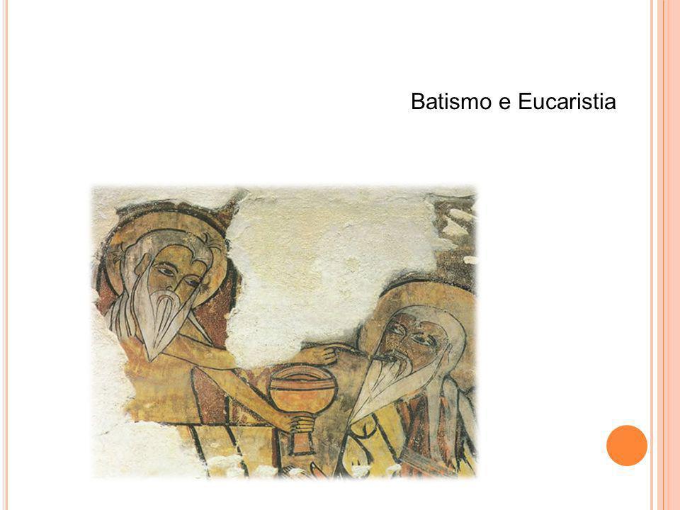 Batismo e Eucaristia