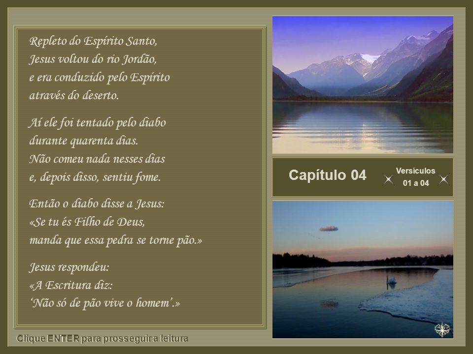 Capítulo 04 Repleto do Espírito Santo, Jesus voltou do rio Jordão,