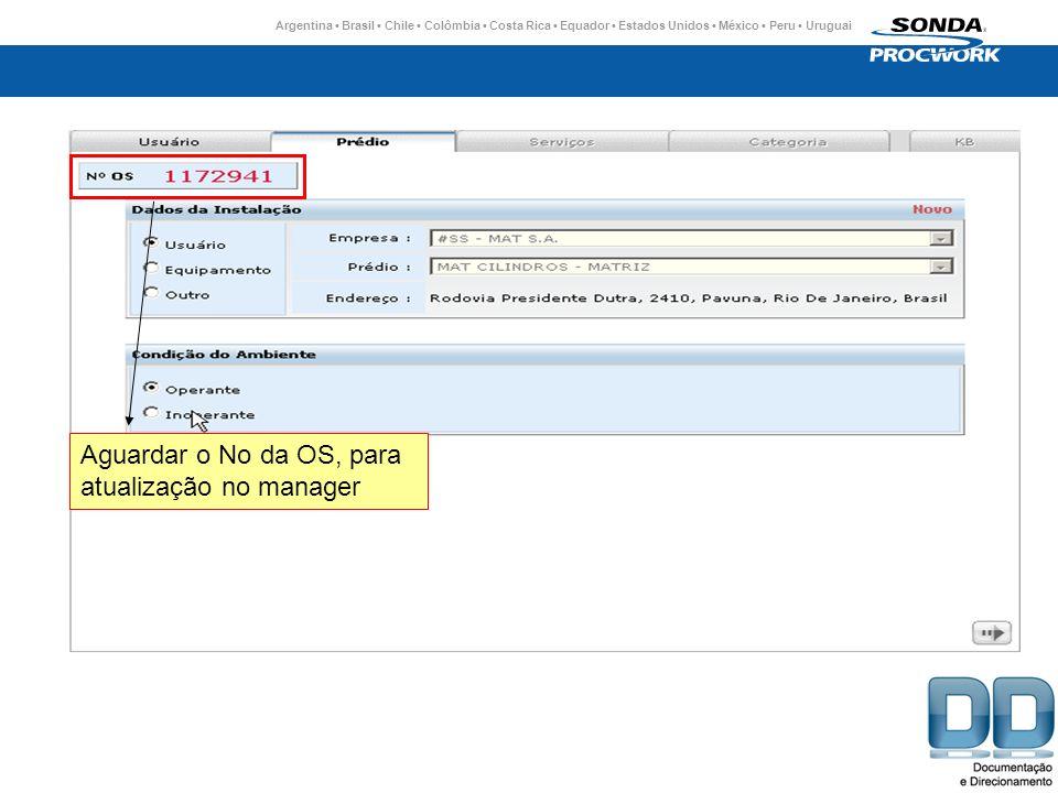 Aguardar o No da OS, para atualização no manager