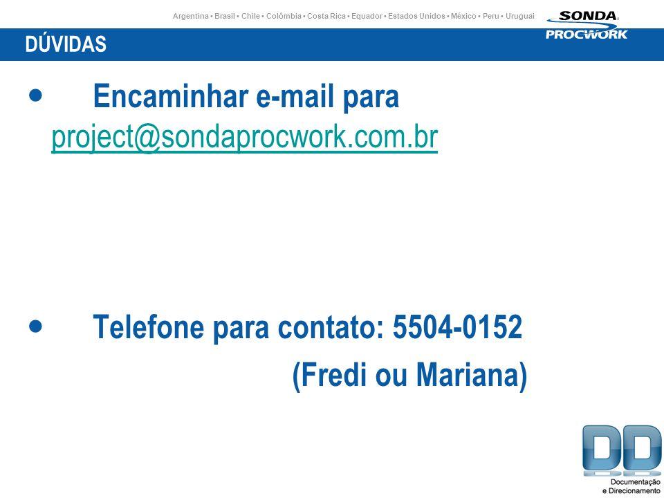 Encaminhar e-mail para project@sondaprocwork.com.br