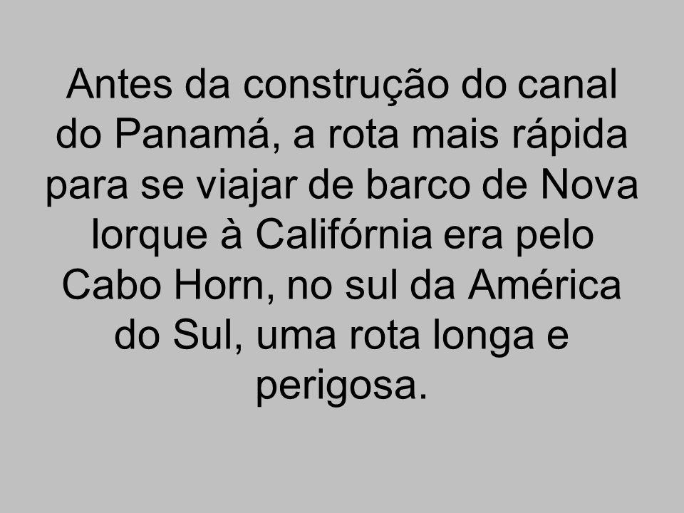 Antes da construção do canal do Panamá, a rota mais rápida para se viajar de barco de Nova Iorque à Califórnia era pelo Cabo Horn, no sul da América do Sul, uma rota longa e perigosa.