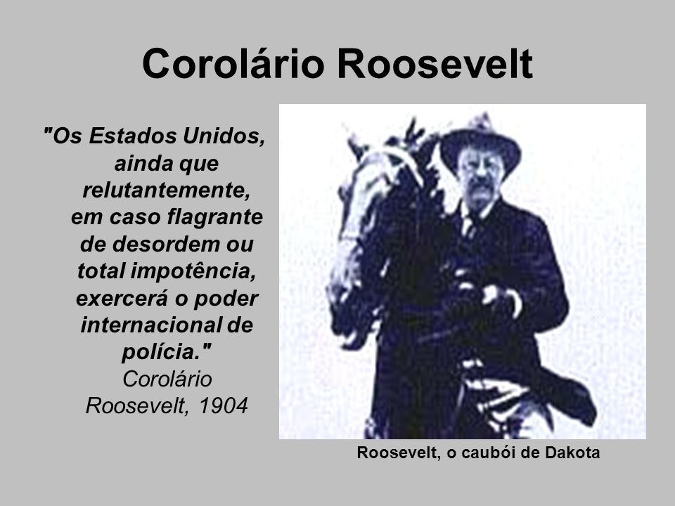 Roosevelt, o caubói de Dakota
