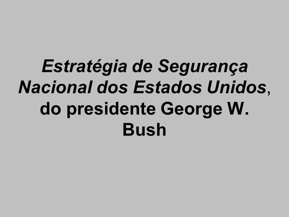 Estratégia de Segurança Nacional dos Estados Unidos, do presidente George W. Bush