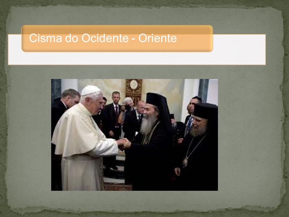 Cisma do Ocidente - Oriente