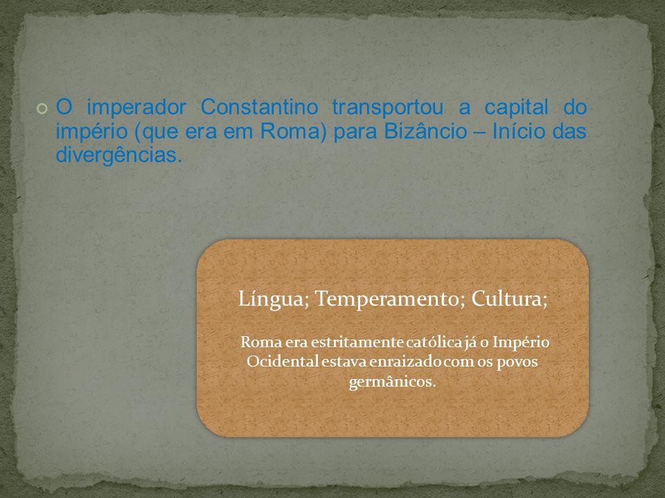 Língua; Temperamento; Cultura;