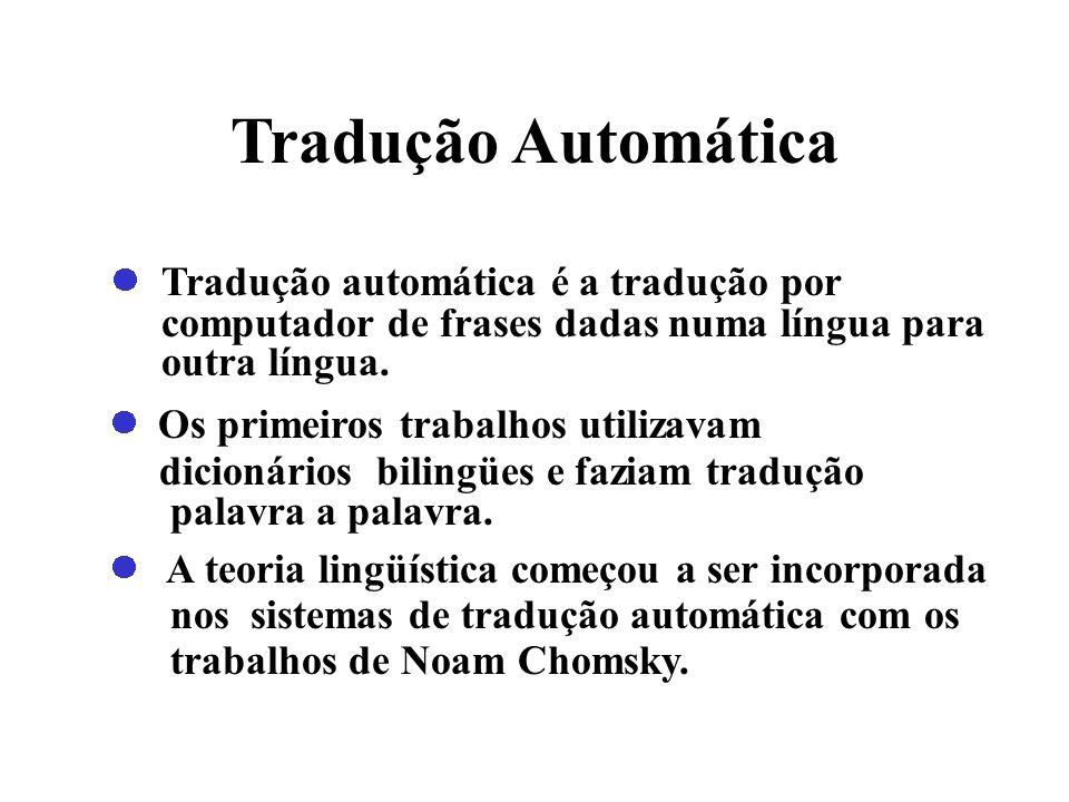 Tradução Automática computador de frases dadas numa língua para