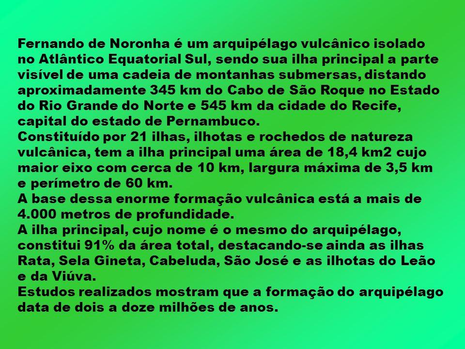Fernando de Noronha é um arquipélago vulcânico isolado