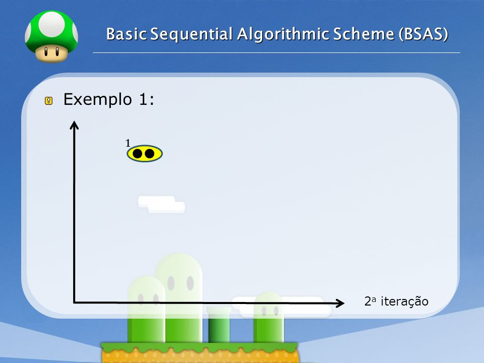 Basic Sequential Algorithmic Scheme (BSAS)