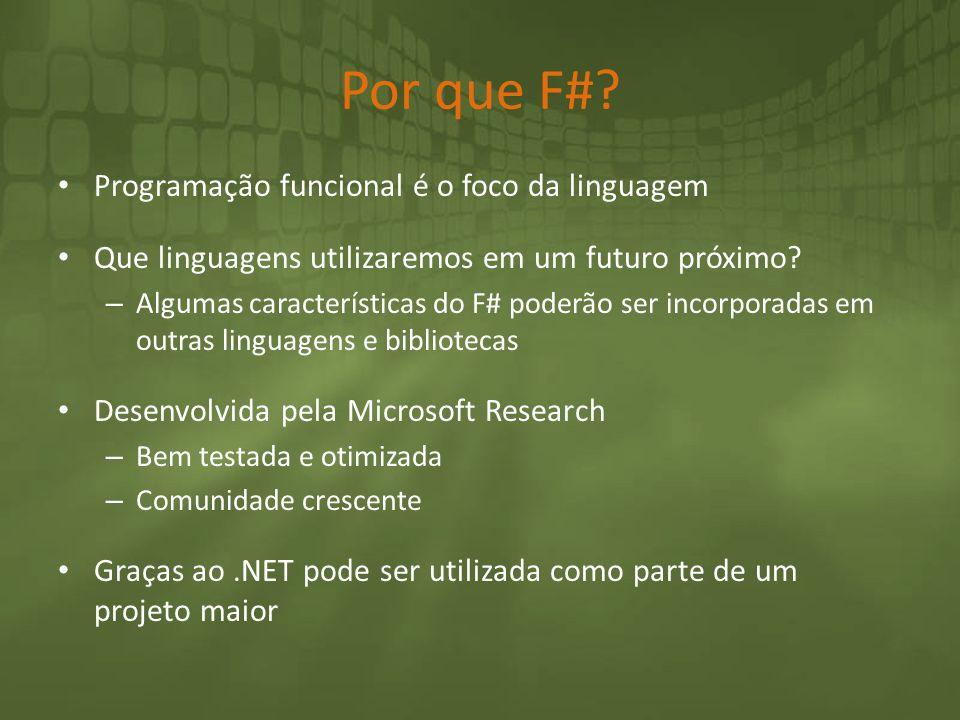 Por que F# Programação funcional é o foco da linguagem